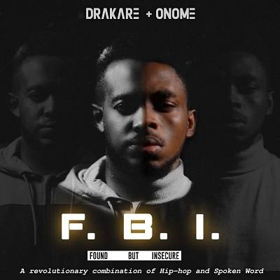 Drakare & Onome Releases 'Found But Insecure' EP